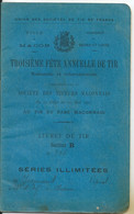 Fête Annuelle De Tir Mâcon Société Des Tireurs Mâconnais  Juillet 1903 Livret De Tir Jeannaud 29ème D'Infanterie Autun - Ohne Zuordnung