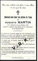MILITAIRE- Auguste MARTIN Né à Saméon Le 29/10/1887, +à Amiens Le 15/10:1914- Impr. Matis Marchiennes (59)l - Obituary Notices
