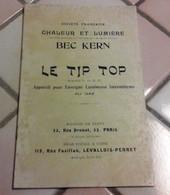 """Catalogue Société Française Chaleur Et Lumière Bec Kern Le """"Tip Top"""" Eclairage Enseignes Publicitaires Lumineuses Au Gaz - Publicidad"""