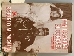 Libro Don Lisandro El Coronel Y Otros Poemas Gauchescos Año 1992 - Poetry
