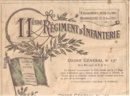 11ème REGIMENT D'INFANTERIE  - ORDRE GENERAL N°27F- HAUDROMONT OCT 1916.MORONVILLIERS AVRIL 1917 Remis Au SAPEUR PONNIER - Documents