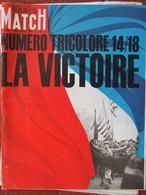 PARIS MATCH N°803 (29 Août 1964) Numéro Tricolore 1914/18 La Victoire - General Issues