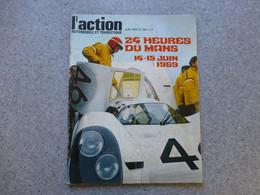 L'ACTION Automobile Juin 1969, Spécial 24 Heures Du MANS ; REV03 - Auto/Motorrad