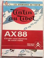 RARE 'Tintin Au Tibet', Edition Spéciale Citroën 'AX 88' Avec Le Petit Chinois 'Révolutionnaire', 1987, Parfait état - Tintin