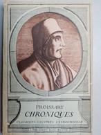 Jean Froissart - Chroniques / Librairie Hachette, 1942 - 1901-1940