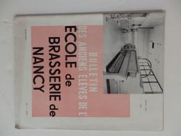 Bulletin Des Anciens élèves De L'école De La Brasserie De Nancy (54) De 58 P. De 1961. Belles Publicités. - Unclassified