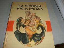 "LIBRO ""LA PICCOLA PRINCIPESSA "" BURNETT -EDIZIONI AMZ 1963 - Tales & Short Stories"