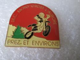 PIN'S   MOTO   CROSS L AURORE  PREZ ET ENVIRONS - Motorfietsen