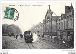 CPA 18 Vierzon Société Française L'arret Et Le Train Tramway Ligne D' Issoudun à Vierzon - Vierzon
