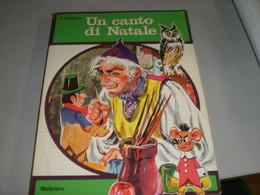 """LIBRO """" UN CANTO DI NATALE""""DICKENS -MALIPIERO EDIZIOONE - Novelle, Racconti"""