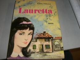 """LIBRO """" LAURETTA""""EDIZIONE MURSIA - Novelle, Racconti"""
