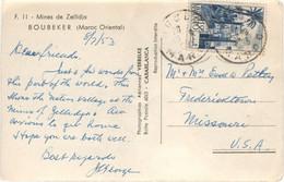 18F TARIF CARTE POSTALE ETRANGER + DE 5 MOTS OBLITERATION OUJDA 10/2/53 (CP MINES DE ZELLIDJA) - Storia Postale