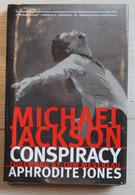 Livre En Anglais 2007 Mickael Jackson Conspiracy Aphrodite Jones Foreword By Tom Mesereaau Images Et Textes - 1950-Now