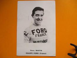 Cyclisme Photo Pierre Martin Equipe Ford - Cycling