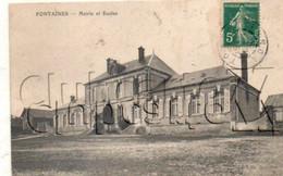Fontaines (71) : Mairie Et Ecoles En 1910 PF. - Altri Comuni