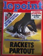"""Le Point_N°669_15-21 Juillet 1985_Rackets Partout_ Affaire Gregory : Les Cinq Vertiges_ """" Le Sondage Est Sans Pitié"""" - General Issues"""