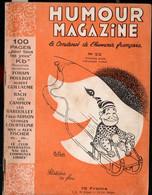 Revue HUMOUR MAGAZINE  N°22.1952 Avec à L'intérieur 1 Dessin De POULBOT(M1701) - Humour