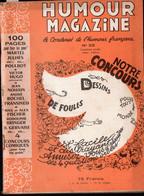 Revue HUMOUR MAGAZINE  N°25..1952 Avec à L'intérieur 1 Dessin De POULBOT(M1703) - Humour