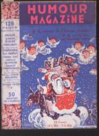 Revue HUMOUR MAGAZINE  N°8..1950 Avec à L'intérieur 1 Dessin De POULBOT(M1705) - Humour