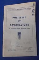 POLITESSE ET SAVOIR-VIVRE Lt-Colonel Hurault De Ligny Saint-Cyr 1953 - Documents