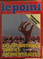 Le Point_N°672_5-11août 1985_ Les Antibiotiques Sont-ils Encore Efficaces ?_Guadeloupe :l'épreuve - General Issues
