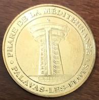 34 PALAVAS LES FLOTS MINI MÉDAILLE SOUVENIR MONNAIE DE PARIS 2009 JETON TOURISTIQUE MEDALS COINS TOKENS - 2009