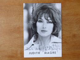 Autographe Sur Photo  Actrice Judith MAGRE - Autografi