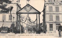 Chaumont - Grand Pardon - Arc De Triomphe De La Rue De La Gare - Chaumont