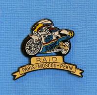 1 PIN'S // ** MOTO RAID / PARIS-MOSCOU-PEKIN ** . (© Qualité Collectors Série Limitée) - Motorfietsen