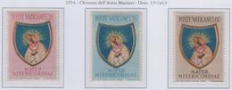 Vaticano - 1954 Pontificato Pio XII - Chiusura Anno Mariano S.cpl 3v MNH** (rif. 189/91 Rif. Cat. Unificato) - Nuevos