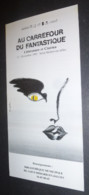 """Programme """"Au Carrefour Du Fantastique"""" Littérature Et Cinéma (illustration : Alain Gauthier) Saint-Médard-en-Jalles - Andere Zeichner"""