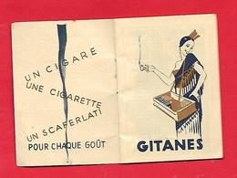 Petit Calendrier - Illustré - 1932 - Régie Française Des Tabacs ; Gitanes, Magnats,diletantes,.... - Small : 1921-40