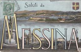 MESSINA-SALUTI DA..-CARTOLINA  VIAGGIATA IL 5-1-1910 - Messina