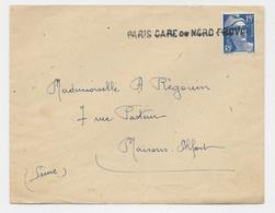 GANDON 15FR BLEU GRIFFE PARIS GARE DU NORS PROVINCE LETTRE POUR MAISONS ALFORT - 1945-54 Marianne Of Gandon