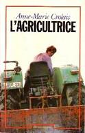L'agricultrice De Anne-Marie Crolais (1982) - Biografia