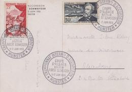 Carte  FRANCE   Coupe  D' Alsace   DOCTEUR  SCHWEITZER   Championnat  D' Accordéon   MUNSTER   1955 - Commemorative Postmarks