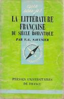 La Littérature Française Du Siècle Romantique De Verdun-L. Saulnier (1944) - Other