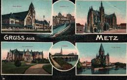 Souvenir De... Gruss Aus Metz 1918 - Multivues (Cathédrale, Gare Bahnhof...) - Gruss Aus.../ Gruesse Aus...