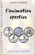 L'animation Sportive De Jacques Fournier (1972) - Sport
