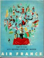 AIR FRANCE  MAGIE DU VOYAGE AUX QUATRE COINSDU MONDE 1958 Fechner P7  Magie Prestidigitation - Unclassified