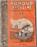 Revue HUMOUR MAGAZINE N°14 Avec Un Dessin Pleine Page De POULBOT à L'intérieur (M1707) - Humour
