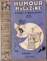 Revue HUMOUR MAGAZINE N°13..1951.. Avec Un Dessin Pleine Page De POULBOT à L'intérieur (M1708) - Humour