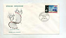 Lettre Fdc 1973 Cigarette Centra - Repubblica Centroafricana