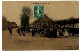 VIGNANCOURT RUE DE DOUX COULEUR TRES ANIMEE - Vignacourt