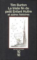 La Triste Fin Du Petit Enfant Huître De Tim Burton (1998) - Other