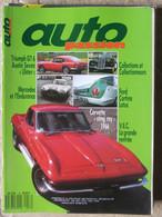 Revue Auto Passion N°16 (juin-juil 1988) Triumph GT 6 - Ford Cortina Lotus - Corvette Sting Ray - Mercedes - Auto/Motorrad