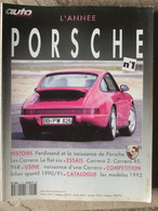 Revue Auto Passion Hors Série N°7 (1991) L'année Porsche - Essais - Histoire - Compétition - Auto/Motorrad