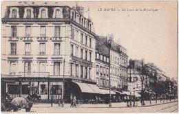 76. LE HAVRE. Le Cours De La République - Non Classés