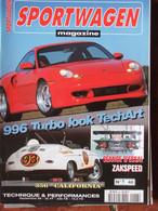 Revue Sportwagen Magazine N°48 (sept 1998) 996 Turbo - Zakspeed - 356 California - Auto/Motorrad