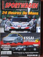 Revue Sportwagen Magazine N°46 (juillet 1998) 24 Heures Du Mans - 911 Turbo S - - Auto/Motorrad
